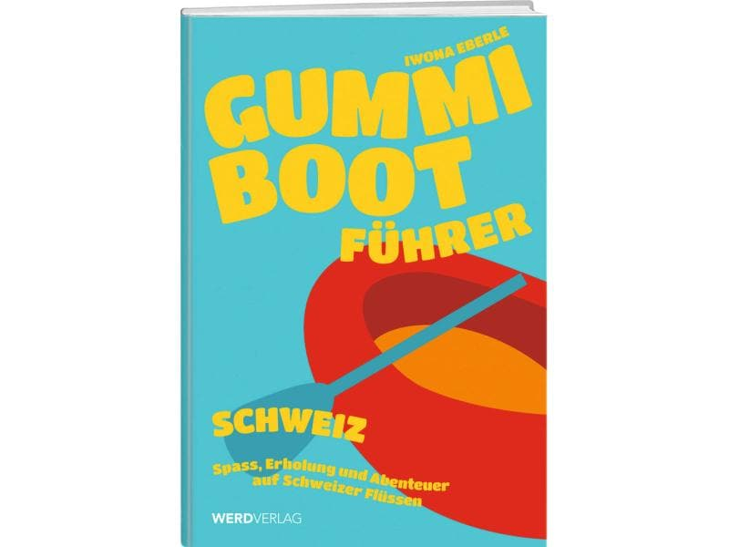 Weber Verlag Trips Gummibootführer Schweiz