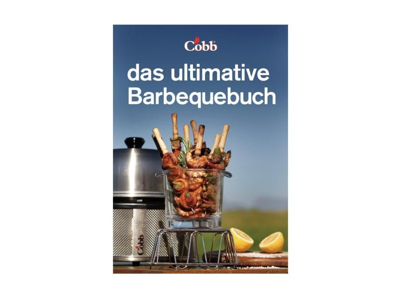 COBB Kochbuch Das ultimative Barbequebuch